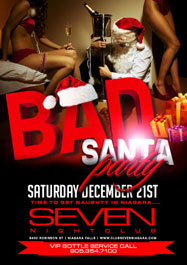 Club Se7en Saturdays Belong To Seven - Bad Santa Party