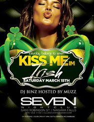 Club Se7en Saturdays Belong To Seven - Kiss Me, I'm Irish